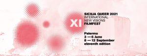 Sicilia Queer Filmfest 2021 a Palermo - 2° tempo @ Cantieri Culturali alla Zisa